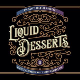 Liquid Desserts No. 9